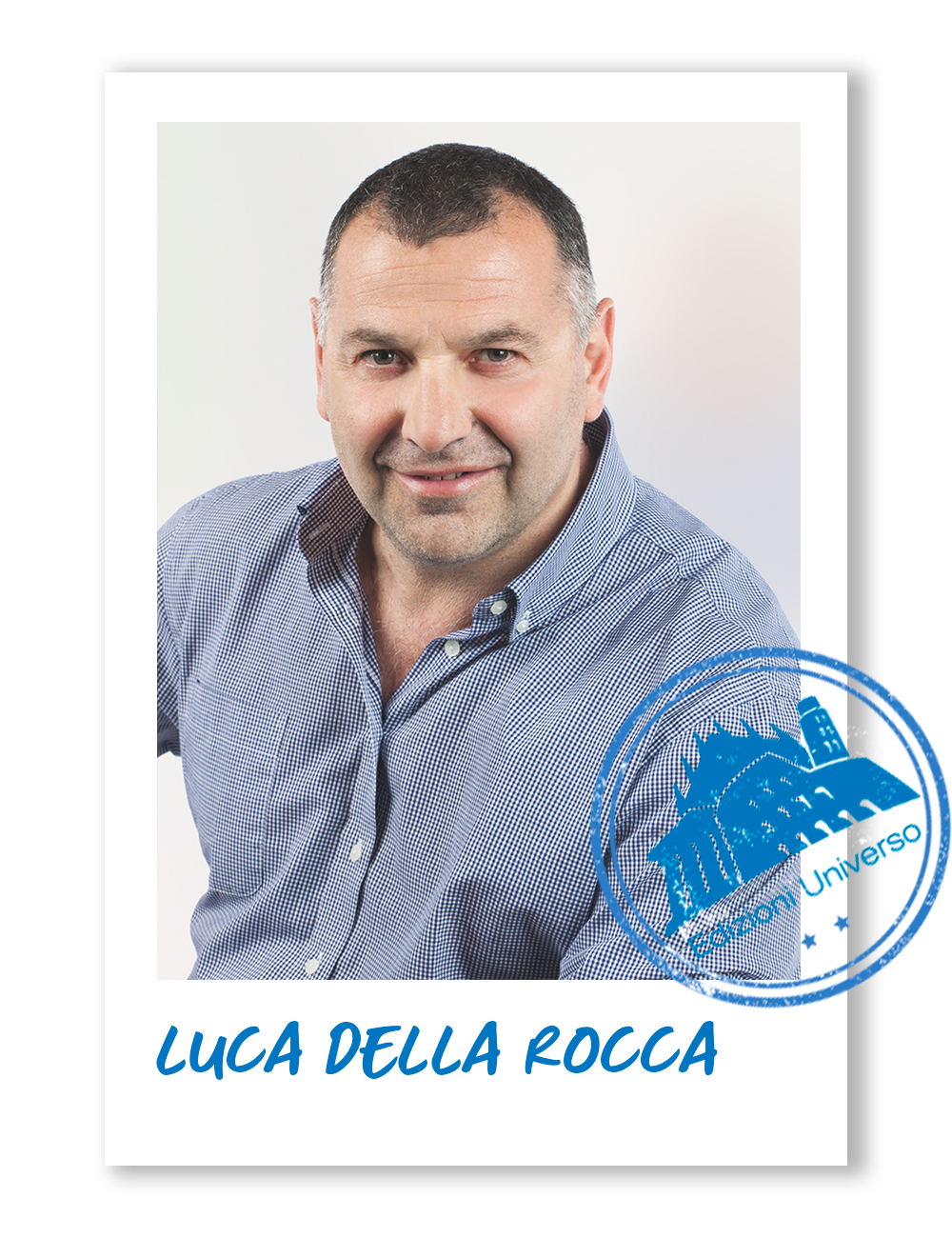 Edizioni Universo-Luca-della-Rocca